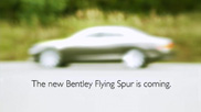 Teaser of the New Flying Spur by Bentley